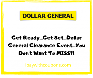 Dollar General Clearance Event 2/26-2/28!