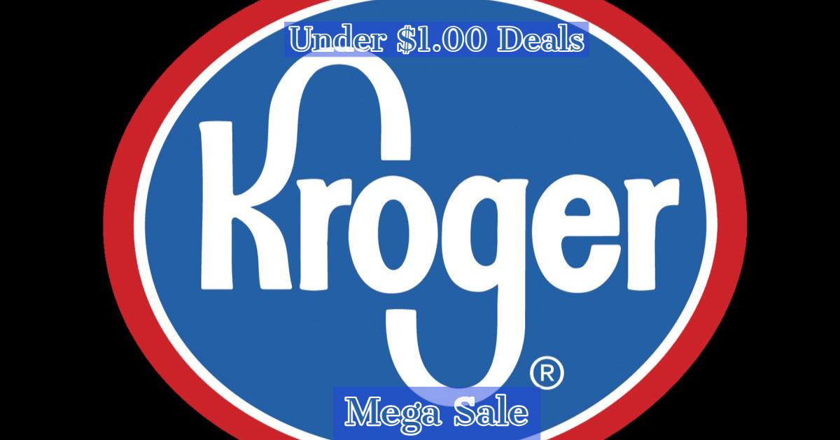 Kroger Mega Sale 1 00 And Under Deals Deannasdeals I Pay With Coupons